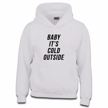 Picture of Baby Its Cold Outside Boys Hoodie