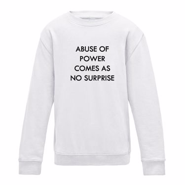 Picture of Brexit Abuse Of Power Comes As No Surprise Boys Sweatshirt