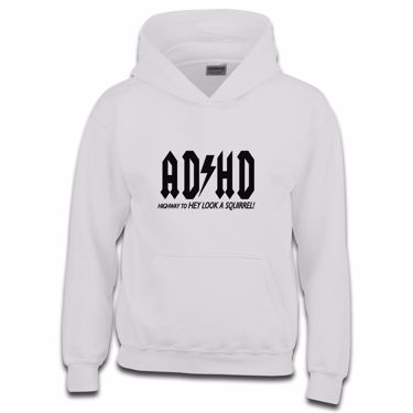 Picture of Adhd Highyway To Hey Look A Squirrel Girls Hoodie