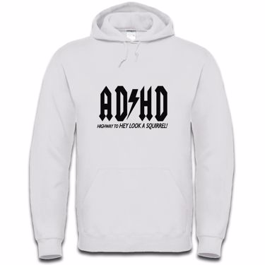 Picture of Adhd Highyway To Hey Look A Squirrel Mens Hoodie