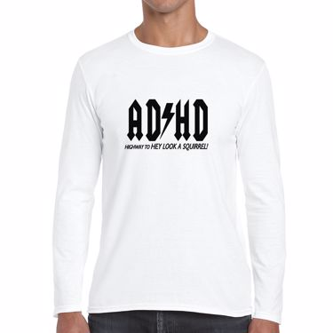 Picture of Adhd Highyway To Hey Look A Squirrel Mens Long Sleeve Tshirt