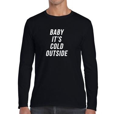Picture of Baby Its Cold Outside Mens Long Sleeve Tshirt