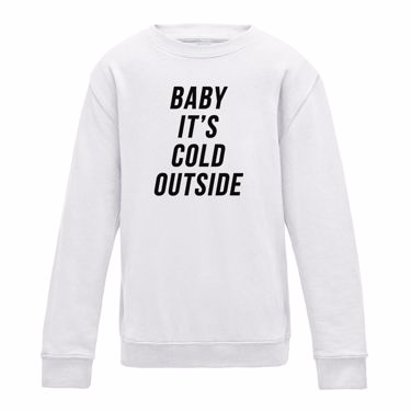 Picture of Baby Its Cold Outside Mens Sweatshirt