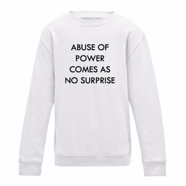 Picture of Brexit Abuse Of Power Comes As No Surprise Mens Sweatshirt