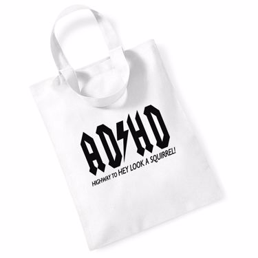 Picture of Adhd Highyway To Hey Look A Squirrel Mini Bag For Life