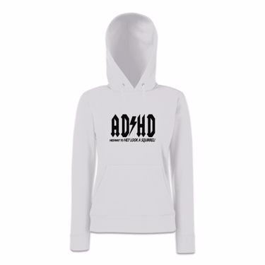 Picture of Adhd Highyway To Hey Look A Squirrel Womens Hoodie