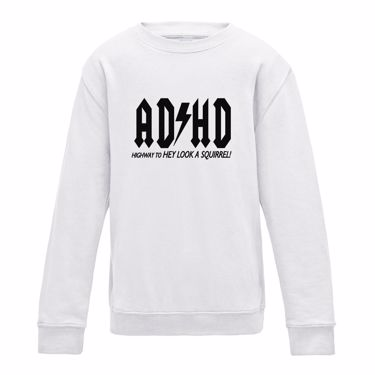 Picture of Adhd Highyway To Hey Look A Squirrel Womens Sweatshirt