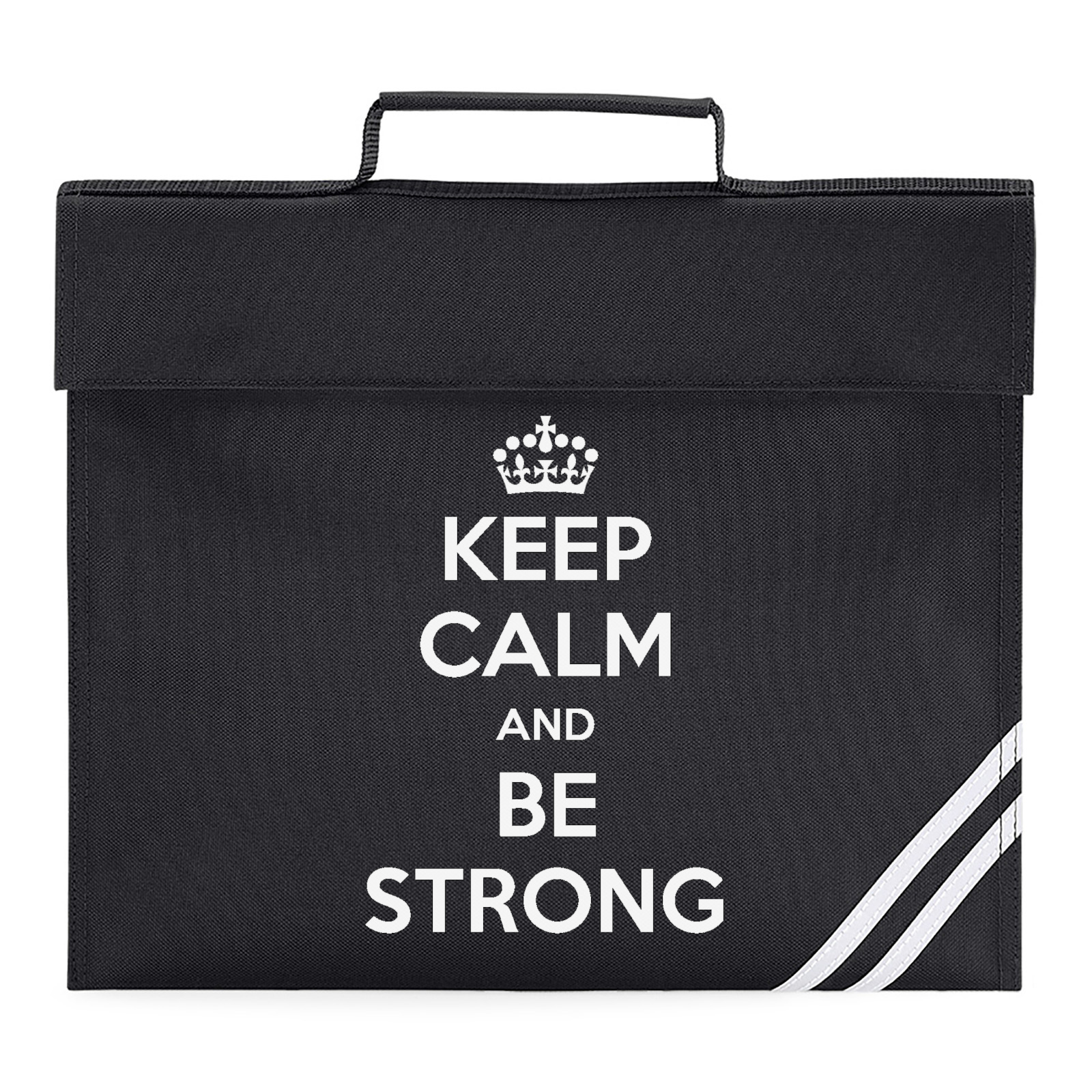 Picture Of Keep Calm And Be Strong Book Bag