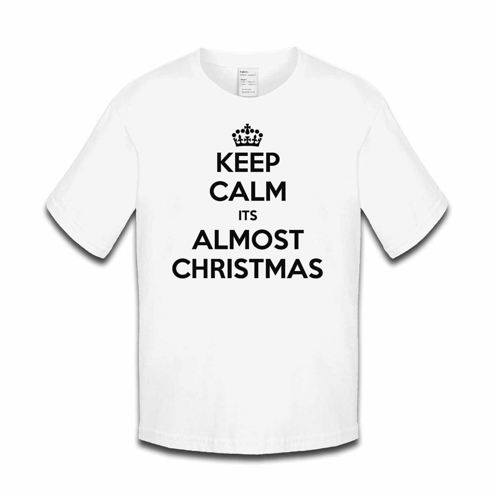 Keep Calm Its Almost Christmas Girls Tshirt. Available in many ...