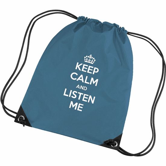 Picture of Keep Calm And Listen Me Gym Bag