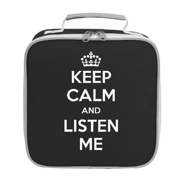 Picture of Keep Calm And Listen Me Lunch Bag