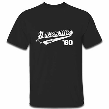 Picture of Awesome Since Year 60 1960 Birthday Anniversary Mens Tshirt