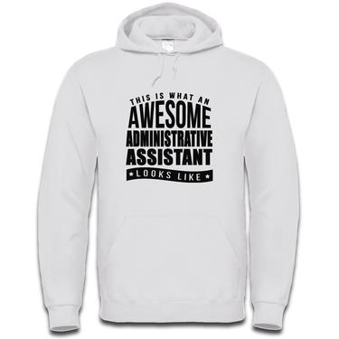 Picture of This Is What An Awesome Administrative Assistant Looks Like Mens Hoodie