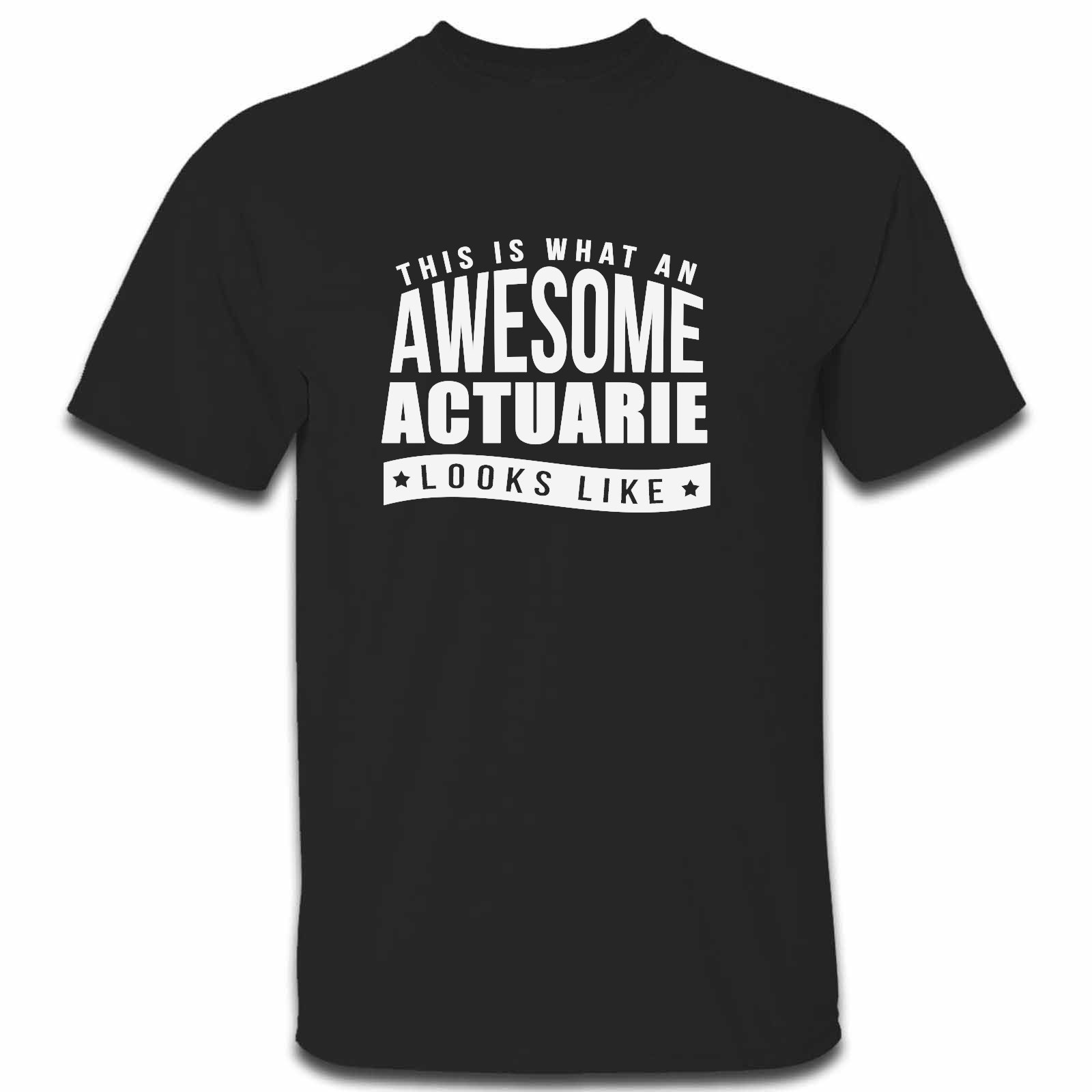 Picture of This Is What An Awesome Actuarie Looks Like Mens Tshirt